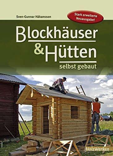 Buch Blockhäuser & Hütten selbst gebaut