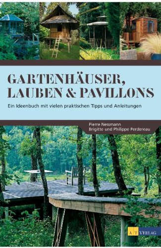 Buch Gartenhäuser, Lauben. Pavillons