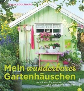 Buch Mein wunderbares Gartenhäuschen