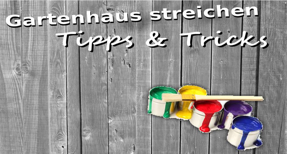 Extrem Gartenhaus streichen ++ Richtige Technik & Farbe ++ Tipps & Tricks VF42