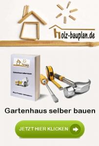 Gartenhaus selber bauen Bauanleitung Bauplan Download